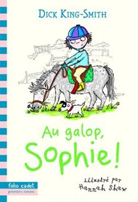 "Afficher ""Au galop, Sophie!"""