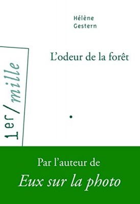 vignette de 'L'odeur de la forêt (Hélène Gestern)'