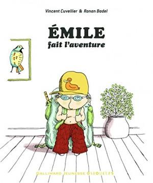 vignette de 'Emile fait l'aventure (Vincent Cuvellier)'