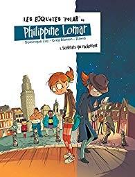 vignette de 'Les enquêtes polar de Philippine Lomar n° 1<br /> Scélérats qui rackettent (Dominique Zay)'