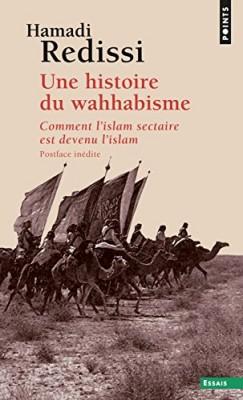 """Afficher """"Une histoire du wahhabisme"""""""