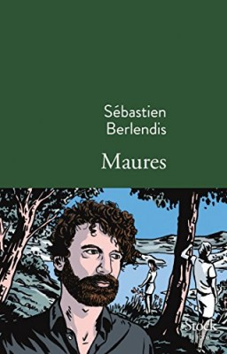 vignette de 'Maures (Sébastien Berlendis)'