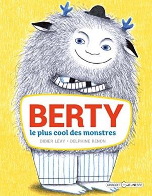 """Afficher """"Berty, le plus cool des monstres"""""""