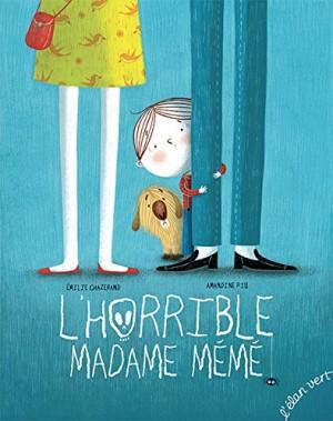 """Afficher """"L'horrible madame mémé"""""""