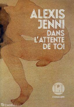 vignette de 'Dans l'attente de toi (Alexis Jenni)'