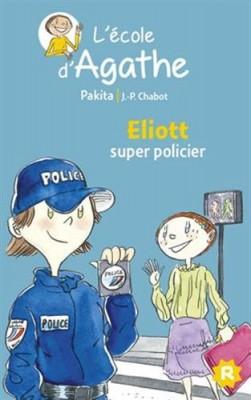 """Afficher """"L'école d'Agathe n° 46 Eliott super policier"""""""
