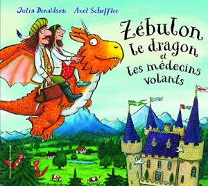 """Afficher """"Zébulon le dragon et les médecins volants"""""""