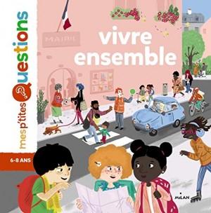 vignette de 'Vivre ensemble (Astrid Dumontet)'