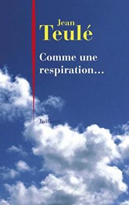 vignette de 'Comme une respiration (Jean Teulé)'