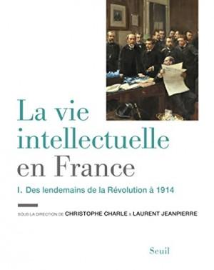 """Afficher """"La vie intellectuelle en France n° 2 De 1914 à nos jours"""""""