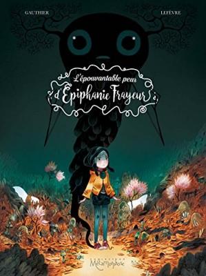 """Afficher """"L'Epouvantable peur d'Epiphanie Frayeur n° 1Le tour de la question"""""""