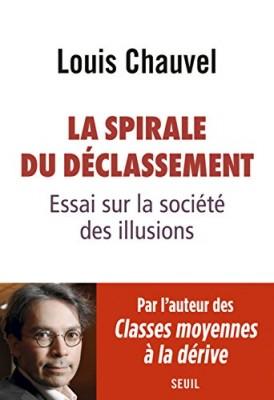 """Afficher """"La spirale du déclassement"""""""