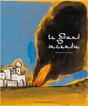 """Afficher """"Le grand incendie"""""""