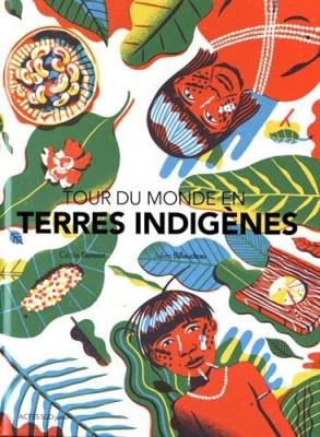 "Afficher ""Tour du monde en terres indigènes"""
