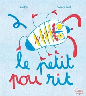 """Afficher """"Le petit pou rit"""""""