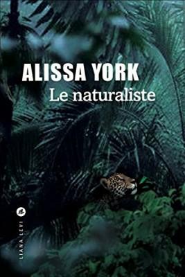 vignette de 'Le naturaliste (Alissa York)'