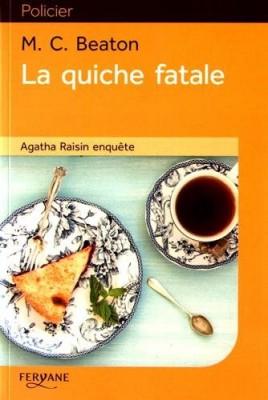 vignette de 'Agatha Raisin enquête n° 1<br /> La quiche fatale (M.C. Beaton)'
