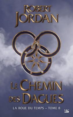 """Afficher """"La roue du temps n° 8Le chemin des dagues"""""""