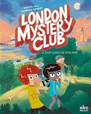 """Afficher """"London mystery club."""""""
