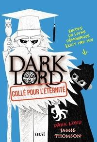 """Afficher """"Dark Lord n° 3 Collé pour l'éternité"""""""