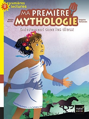 """Afficher """"Ma première mythologie n° 2 Enlèvement chez les dieux"""""""