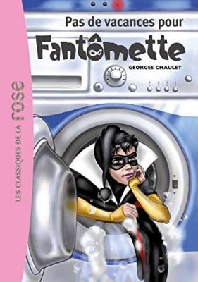 """Afficher """"Fantômette n° 7 Pas de vacances pour Fantômette"""""""