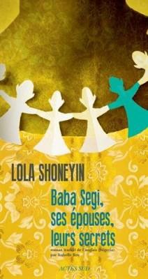 vignette de 'Baba Segi, ses épouses, leurs secrets (Lola Shoneyin)'