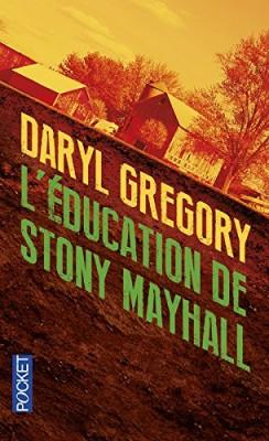 vignette de 'L'éducation de Stony Mayhall (Daryl Gregory)'
