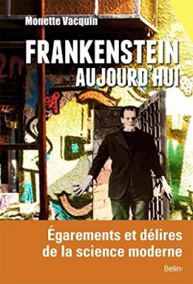 """Afficher """"Frankenstein aujourd'hui"""""""