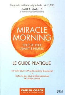 vignette de 'Miracle morning (Laura Mabille)'