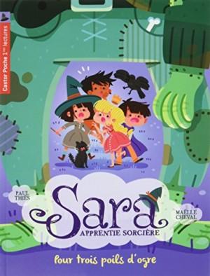 """Afficher """"Sara, apprentie sorcière n° 7 Pour trois poils d'ogre"""""""