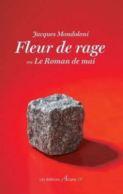 """Afficher """"Fleur de rage"""""""