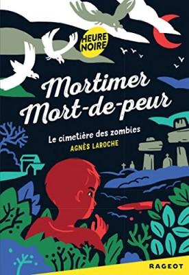 """Afficher """"Mortimer Mort-de-peur Le cimetière des zombies"""""""