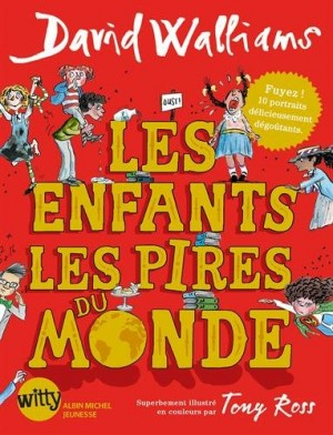"""Afficher """"Enfants les pires du monde , tome 1 (Les)"""""""