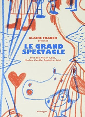 "Afficher ""Le grand spectacle"""