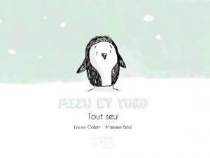 """Afficher """"Mizu et Yoko n° Tome 1 Tout seul"""""""