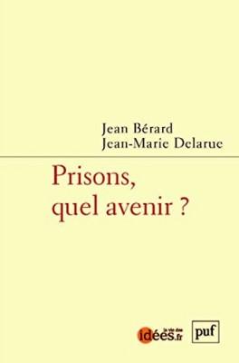 """Afficher """"Prisons, quel avenir ?"""""""