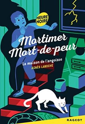 """Afficher """"Mortimer Mort-de-peur maison de l'angoisse (La)"""""""