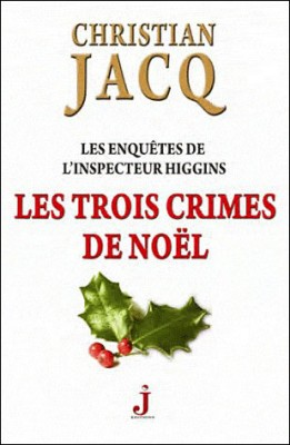 """Afficher """"Les enquêtes de l'inspecteur Higgins n° 3 Les trois crimes de Noël"""""""