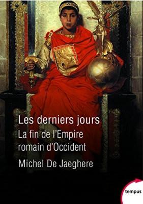 vignette de 'Les derniers jours (Michel de Jaeghere)'
