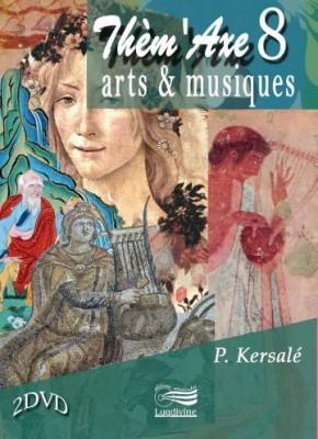 """Afficher """"Thèm'Axe 8 : arts et musiques"""""""