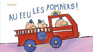 """Afficher """"Au feu les pompiers !"""""""