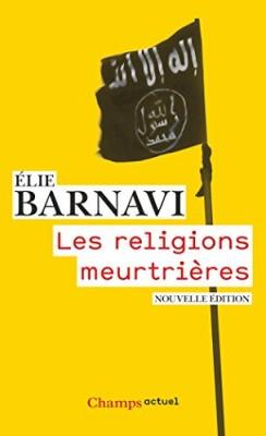 """Afficher """"Les religions meurtrières"""""""