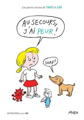 """Afficher """"Les petits tracas de Théo & Léa Au secours, j'ai peur !"""""""