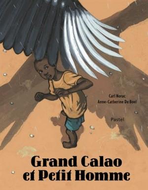 """Afficher """"Grand Calao et petit homme"""""""