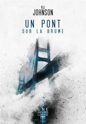 """Afficher """"Un pont sur la brume"""""""