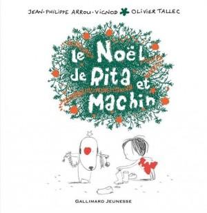 """Afficher """"Le Noël de Rita et Machin"""""""