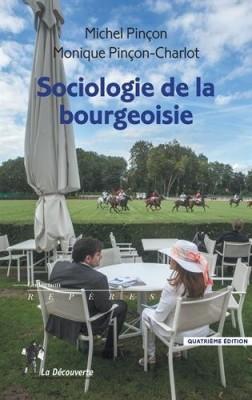 "Afficher ""Sociologie de la bourgeoisie"""