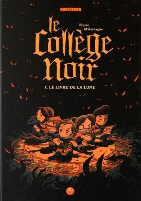 """Afficher """"Le Collège Noir - série complète n° 1 Le livre de la lune"""""""