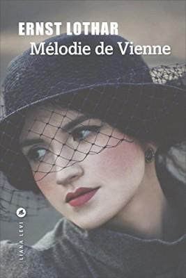 vignette de 'Mélodie de Vienne (Ernst Lothar)'